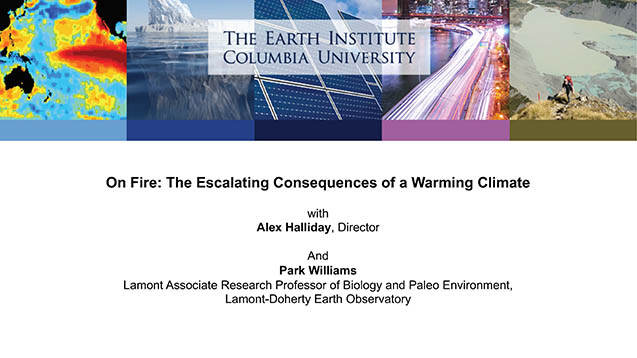 On Fire: The Escalating Consequences of a Warming Climate